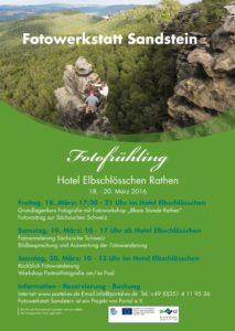 Plakat Fotowerkstatt Sandstein Fotofrühling 2016